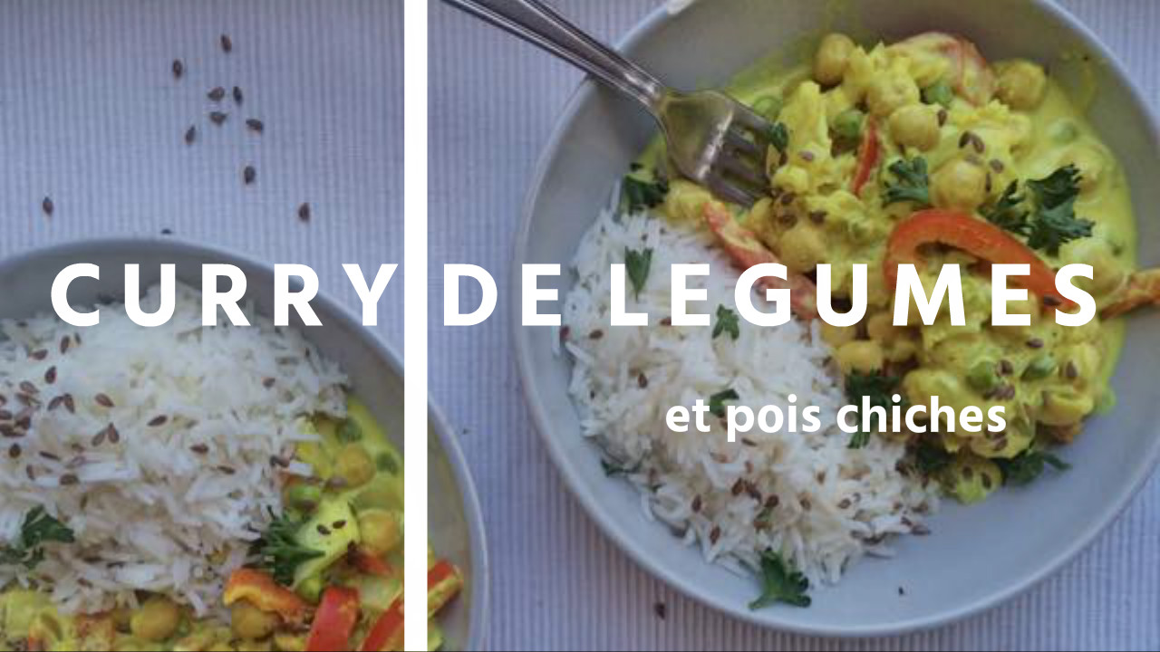 Curry de legumes et pois chiches