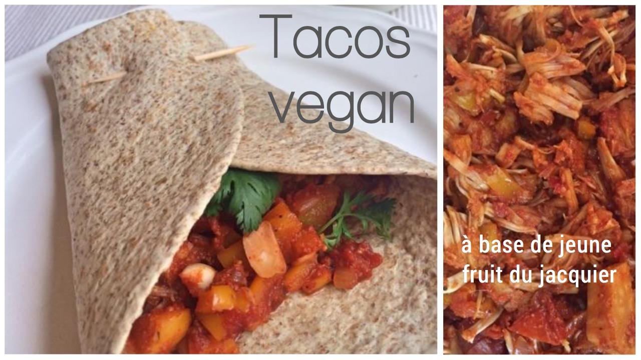 tacos vegan - recettes végétariennes et vegan - atirelarigot