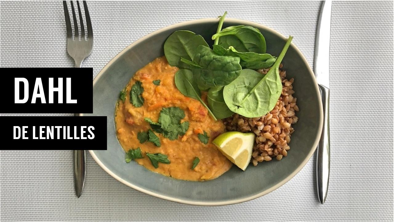 dahl de lentilles - recettes végétariennes et vegan - atirelarigot